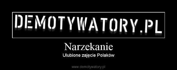 Narzekanie – Ulubione zajęcie Polaków