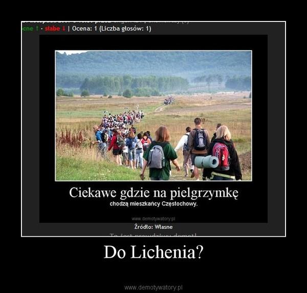 Do Lichenia? –