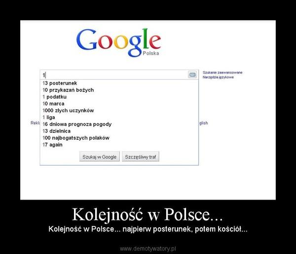 Kolejność w Polsce... – Kolejność w Polsce... najpierw posterunek, potem kościół...