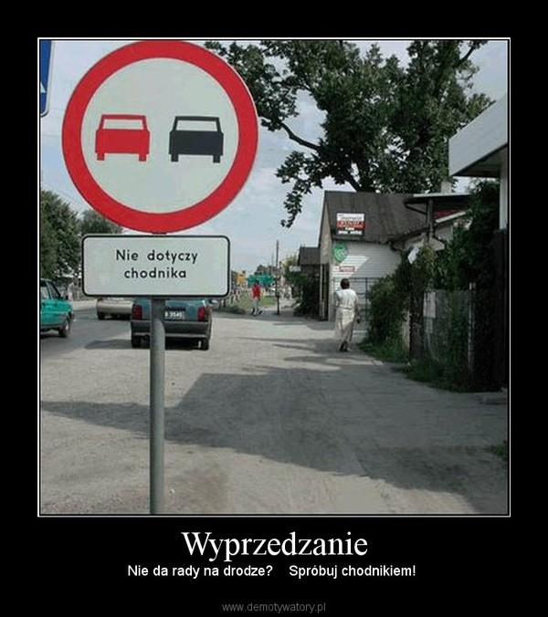 Wyprzedzanie – Nie da rady na drodze?    Spróbuj chodnikiem!