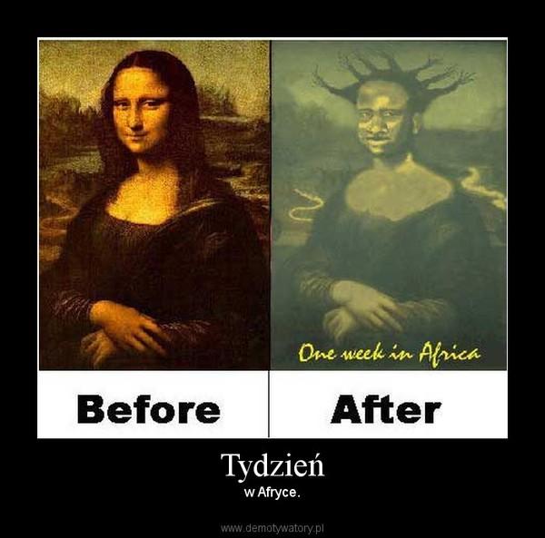 Tydzień – w Afryce.