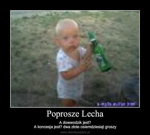 Poprosze Lecha