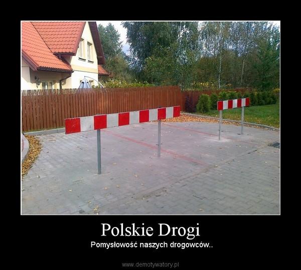 Polskie Drogi –  Pomysłowość naszych drogowców..