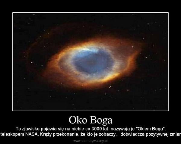"""Oko Boga – To zjawisko pojawia się na niebie co 3000 lat. nazywają je """"Okiem Boga"""".Zdjęcie zrobiono teleskopem NASA. Krąży przekonanie, że kto je zobaczy,   doświadcza pozytywnej zmiany w swoim życiu."""
