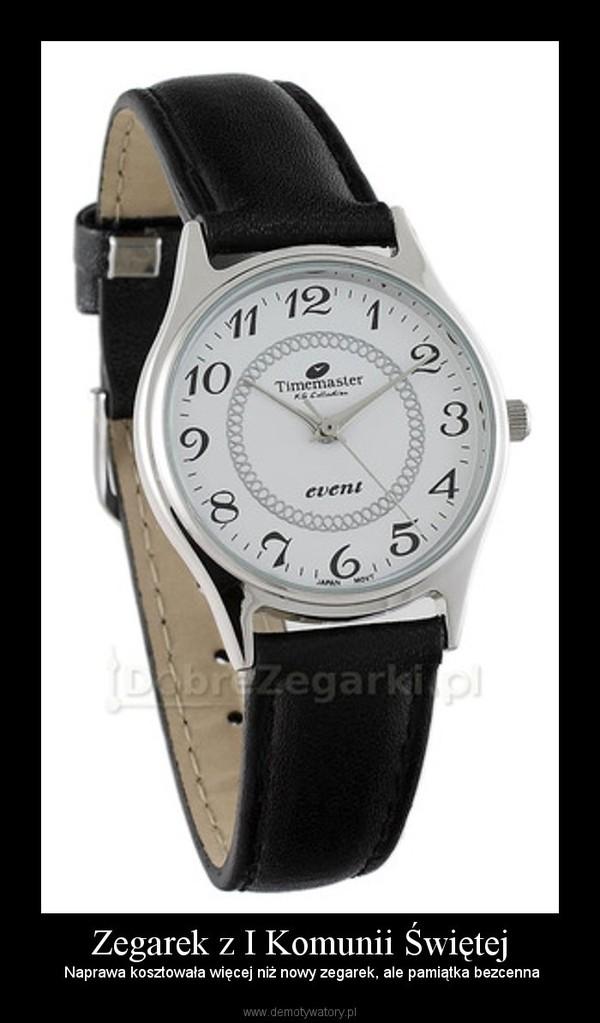 Zegarek z I Komunii Świętej – Naprawa kosztowała więcej niż nowy zegarek, ale pamiątka bezcenna