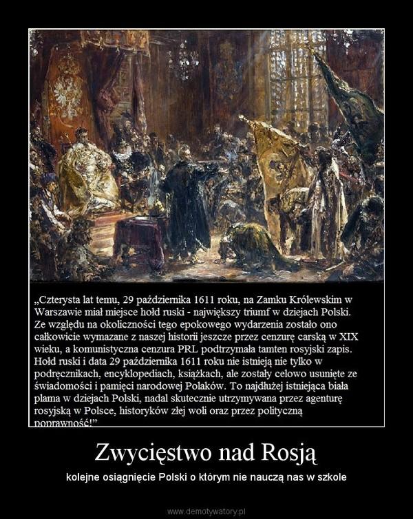 Zwycięstwo nad Rosją – kolejne osiągnięcie Polski o którym nie nauczą nas w szkole