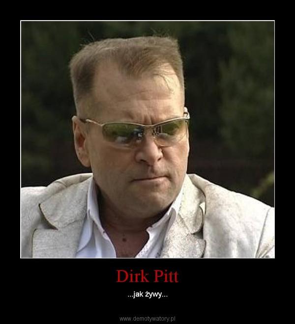 Dirk Pitt – ...jak żywy...