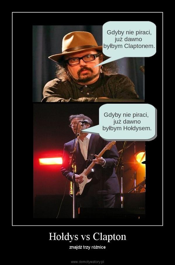 Hołdys vs Clapton – znajdź trzy różnice