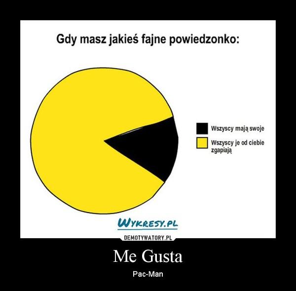 Me Gusta – Pac-Man