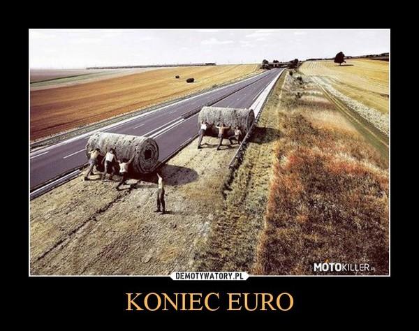 KONIEC EURO –