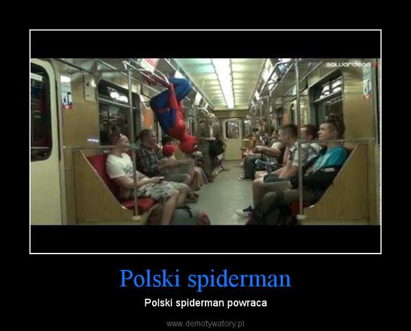 Polski spiderman – Polski spiderman powraca