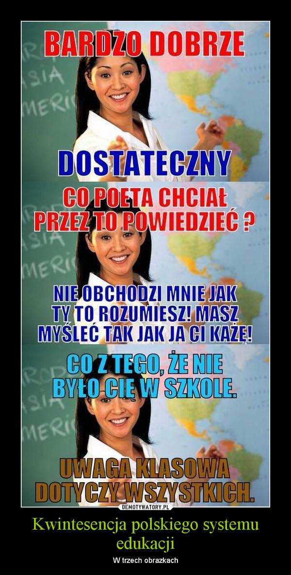 Kwintesencja polskiego systemu edukacji – W trzech obrazkach