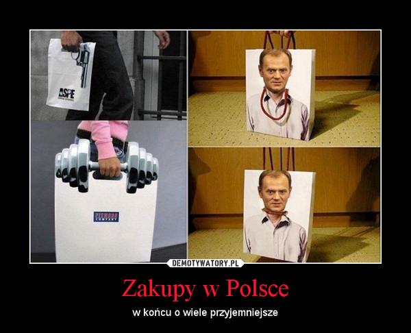Zakupy w Polsce – w końcu o wiele przyjemniejsze