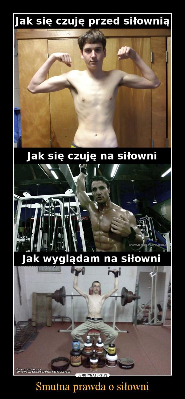 Smutna prawda o siłowni –