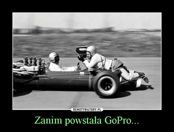 Zanim powstała GoPro... –