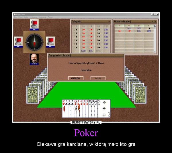 Poker – Ciekawa gra karciana, w którą mało kto gra