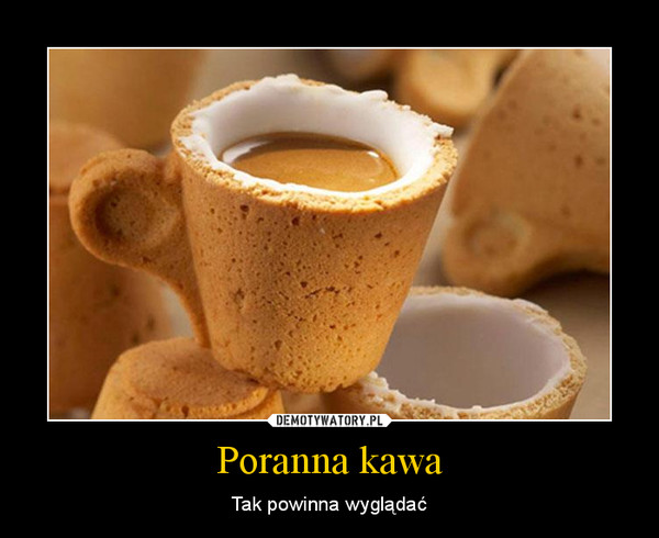 Poranna kawa – Tak powinna wyglądać