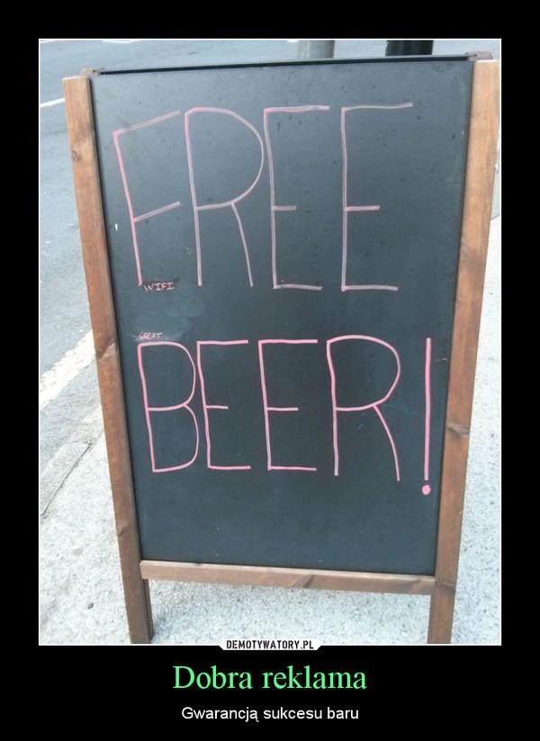 Dobra reklama – Gwarancją sukcesu baru