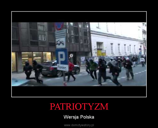 PATRIOTYZM – Wersja Polska
