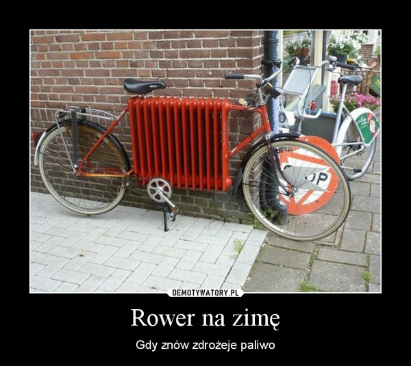 Rower na zimę – Gdy znów zdrożeje paliwo