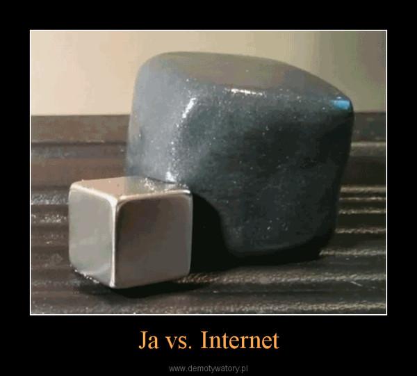 Ja vs. Internet –