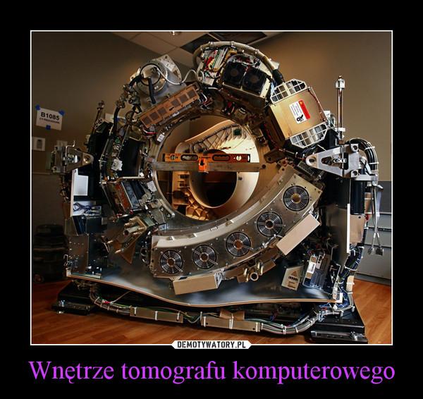 Wnętrze tomografu komputerowego –