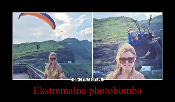 Ekstremalna photobomba –