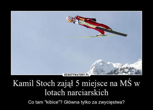 Kamil Stoch zajął 5 miejsce na MŚ w lotach narciarskich