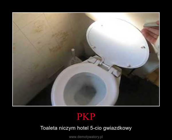 PKP – Toaleta niczym hotel 5-cio gwiazdkowy