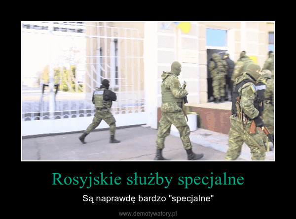 """Rosyjskie służby specjalne – Są naprawdę bardzo """"specjalne"""""""