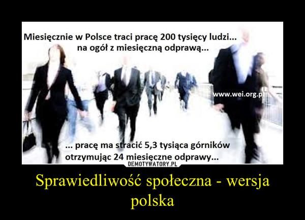 Sprawiedliwość społeczna - wersja polska –