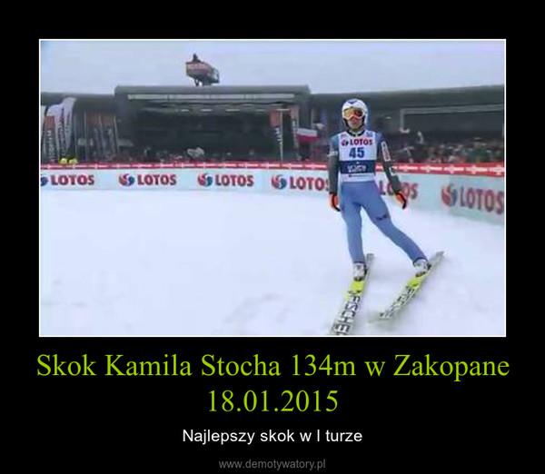 Skok Kamila Stocha 134m w Zakopane 18.01.2015 – Najlepszy skok w I turze