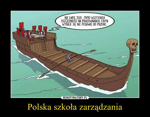 Polska szkoła zarządzania –