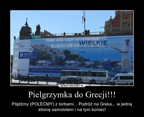 Pielgrzymka do Grecji!!!