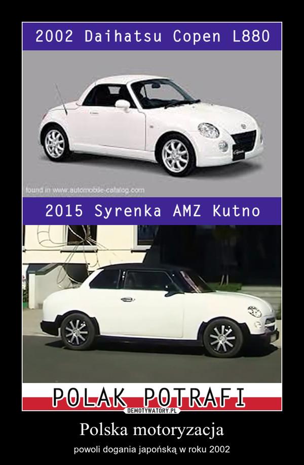 Polska motoryzacja – powoli dogania japońską w roku 2002
