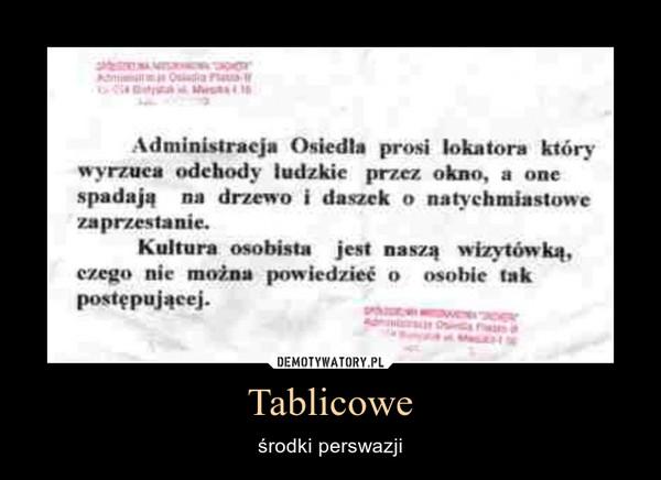 Tablicowe – środki perswazji