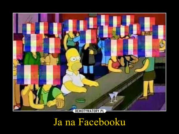 Ja na Facebooku –