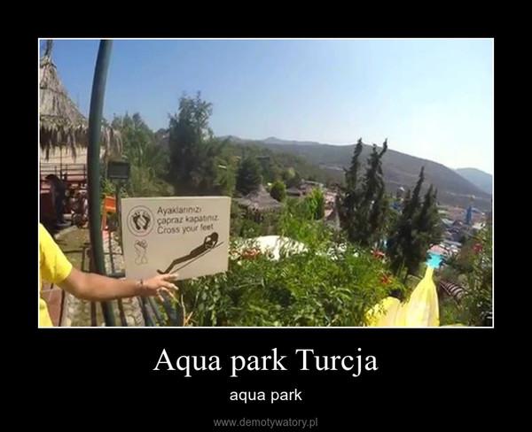 Aqua park Turcja – aqua park