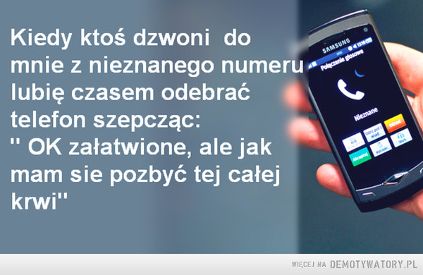 Kiedy ktoś dzwoni do mnie... –