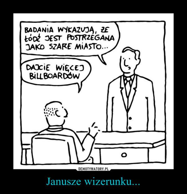 Janusze wizerunku... –