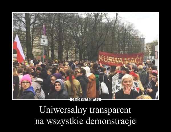 Uniwersalny transparentna wszystkie demonstracje –
