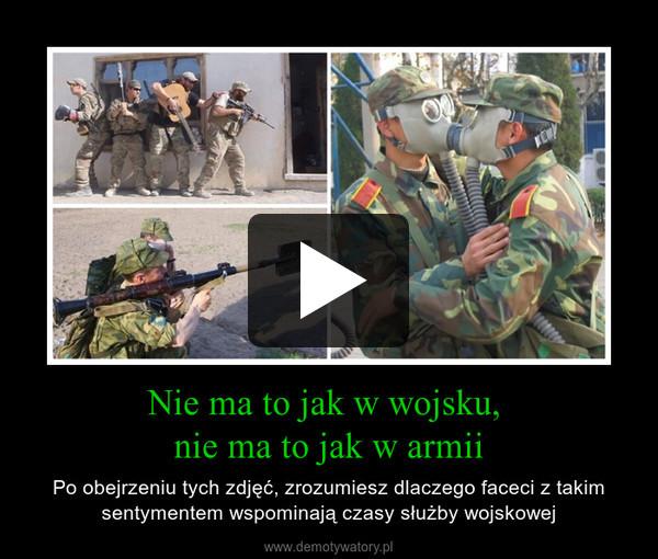 Nie ma to jak w wojsku, nie ma to jak w armii – Po obejrzeniu tych zdjęć, zrozumiesz dlaczego faceci z takim sentymentem wspominają czasy służby wojskowej
