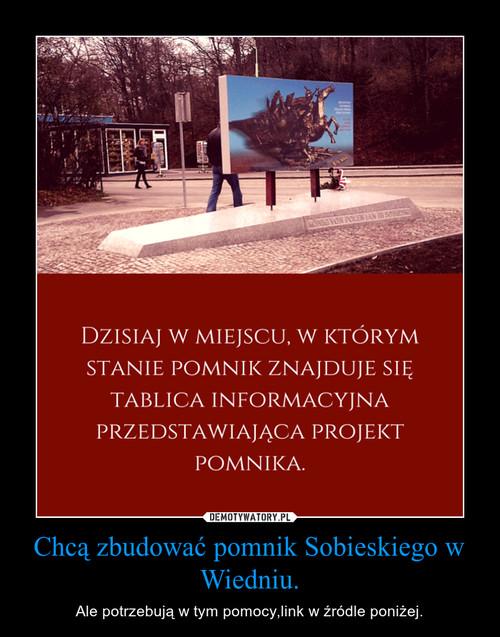 Chcą zbudować pomnik Sobieskiego w Wiedniu.
