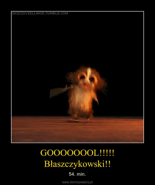 GOOOOOOOL!!!!! Błaszczykowski!! – 54. min.