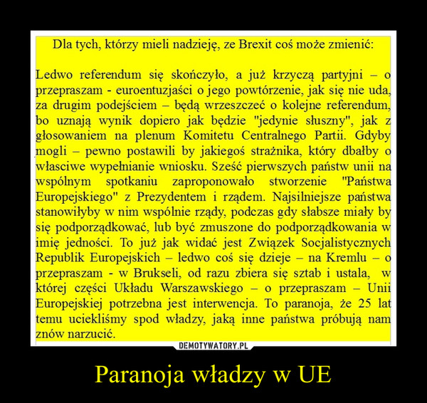 Paranoja władzy w UE –