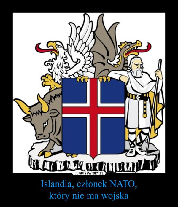 Islandia, członek NATO,który nie ma wojska –