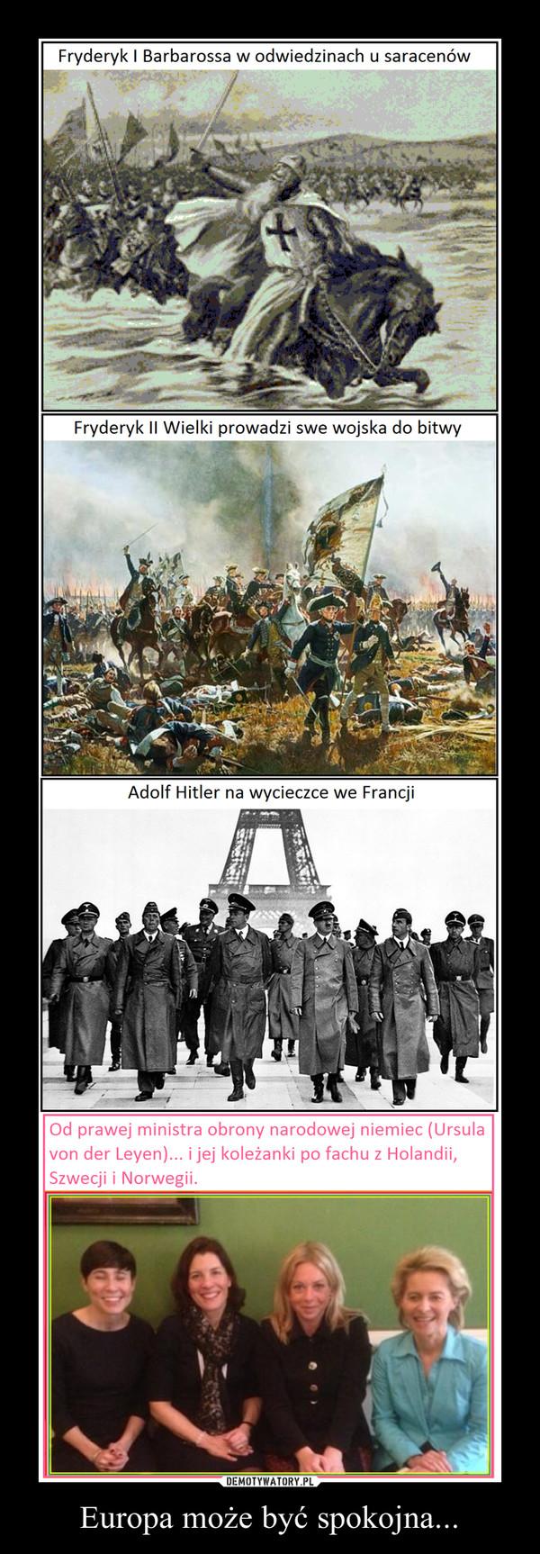 Europa może być spokojna... –