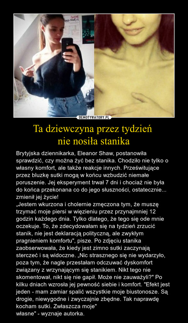 4cf479e61449c9 Ta dziewczyna przez tydzień nie nosiła stanika – Demotywatory.pl
