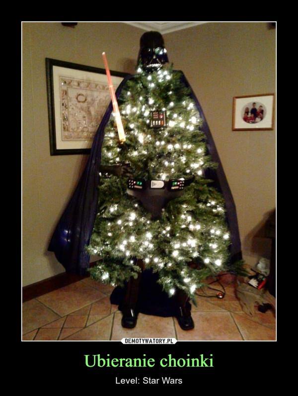 Ubieranie choinki – Level: Star Wars