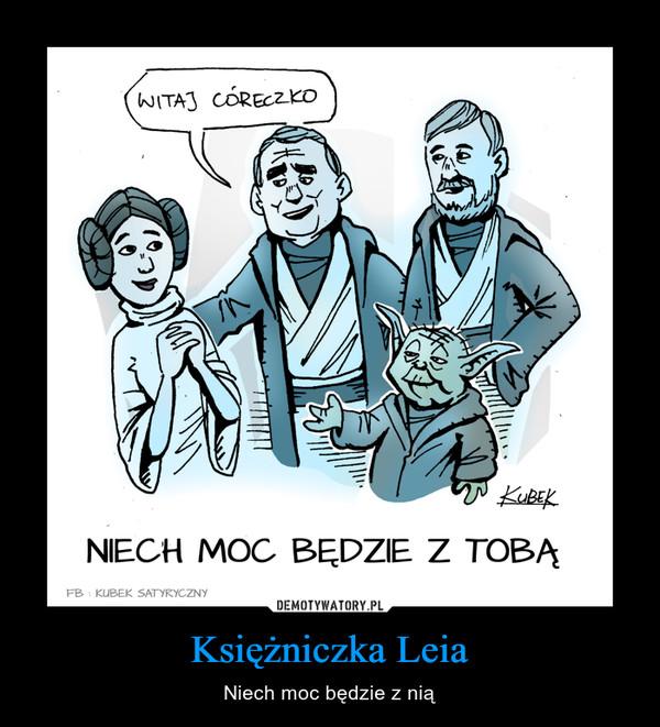 Księżniczka Leia – Niech moc będzie z nią WITAJ CÓRECZKONIECH MOC BĘDZIE Z TOBĄ